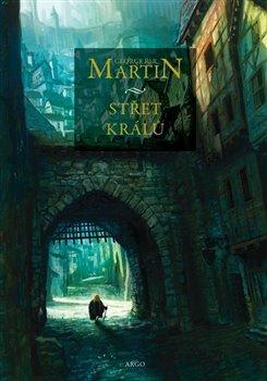 Střet králů. Píseň ledu a ohně 2 - George R.R. Martin