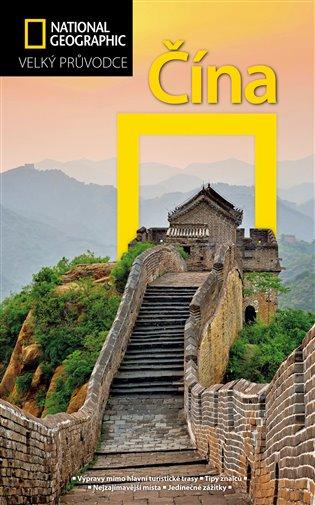 Čína:Velký průvodce National Geographic - Damian Harper | Booksquad.ink