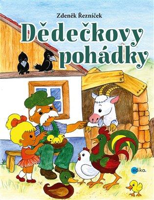 Dědečkovy pohádky - Zdeněk Řezníček | Booksquad.ink