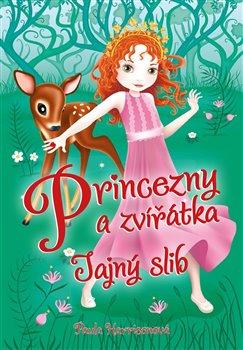 Obálka titulu Princezny a zvířátka: Tajný slib