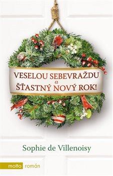 Obálka titulu Veselou sebevraždu a šťastný Nový rok!