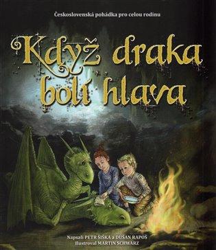 Když draka bolí hlava - Dušan Rapoš, | Booksquad.ink