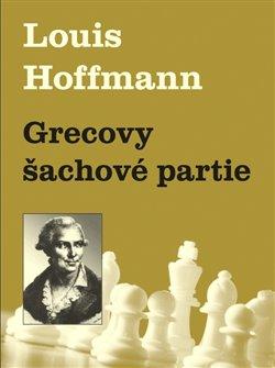 Obálka titulu Grecovy šachové partie