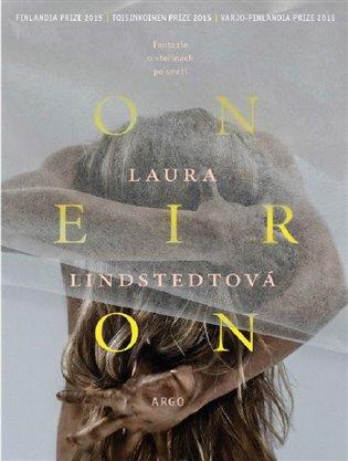 Oneiron - Laura Lindstedtová | Booksquad.ink