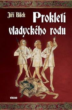 Obálka titulu Prokletí vladyckého rodu