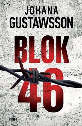 Blok 46 - Johana Gustawsson | Booksquad.ink
