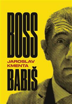 Obálka titulu Boss Babiš