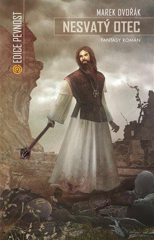Nesvatý otec - Marek Dvořák | Booksquad.ink