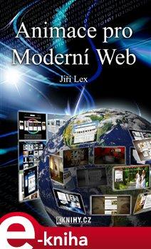 Obálka titulu Animace pro Moderní Web