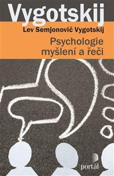 Obálka titulu Psychologie myšlení a řeči