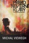 Obálka knihy Případ nevěrné Kláry
