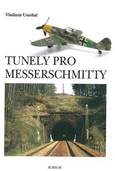 Obálka titulu Tunely pro Messerschmitty