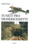 TUNELY PRO MESSERSCHMITY