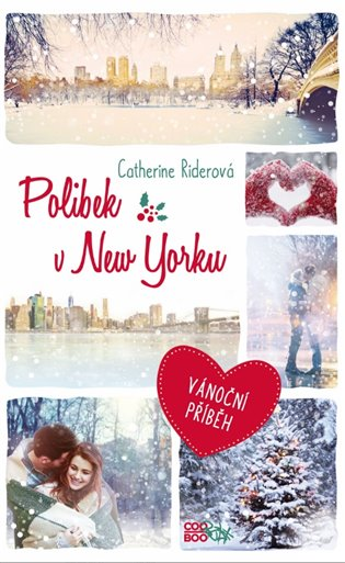 Polibek v New Yorku - Catherine Riderová | Booksquad.ink