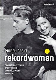 Příběh české rekordwoman