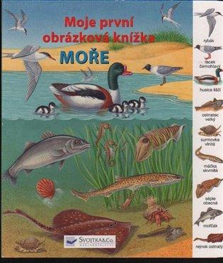Moře - Moje první obrázková knížka - - | Booksquad.ink