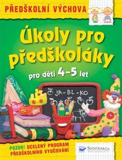 Úkoly pro předškoláky pro děti 4 – 5 let