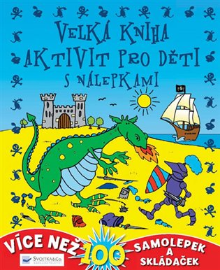 Velká kniha aktivit pro děti s nálepkami - - | Booksquad.ink