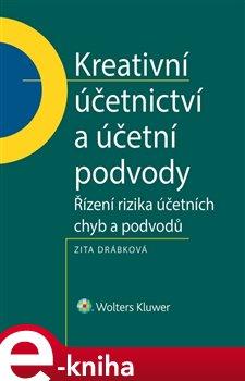 Obálka titulu Kreativní účetnictví a účetní podvody