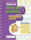 Obálka knihy Zábavné úkoly pro prvňáčky - Pozornost, paměť