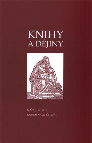 Knihy a dějiny 20/2013 - - | Booksquad.ink