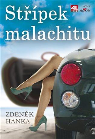 Střípek malachitu - Zdeněk Hanka   Booksquad.ink