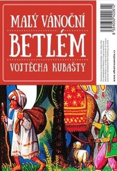 Obálka titulu Malý vánoční betlém Vojtěcha Kubašty
