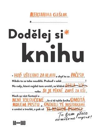 Dodělej si knihu - Aleksandra Cieślak | Booksquad.ink