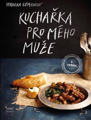 Kuchařka pro mého muže - Veronika Zemanová | Booksquad.ink