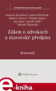 Obálka titulu Zákon o advokacii a stavovské předpisy