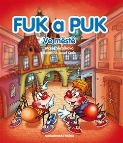 Obálka titulu Fuk a Puk ve městě