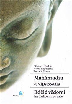 Obálka titulu Mahámudra a vipassana - Bdělé vědomí