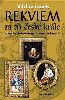 Obálka titulu Rekviem za tři české krále