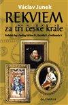 Obálka knihy Rekviem za tři české krále