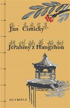Obálka titulu Jeřabiny z Hangzhou