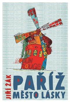 Obálka titulu Paříž: město lásky