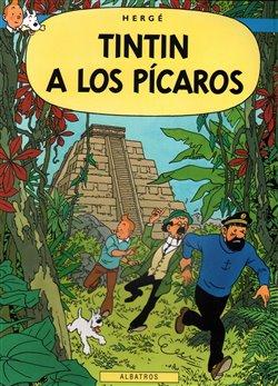 Obálka titulu Tintin 23 - Tintin a los Pícaros
