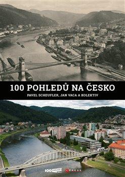 Obálka titulu 100 pohledů na Česko