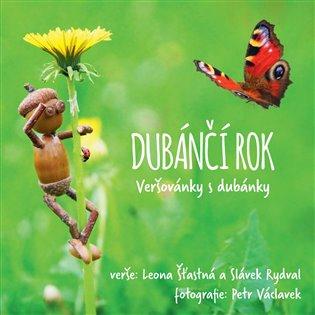 Dubánčí rok:Veršovánky s dubánky - Slávek Rydval, | Booksquad.ink