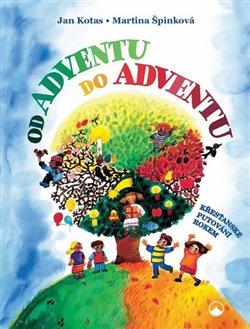 Obálka titulu Od adventu do adventu - Křesťanské putování rokem