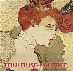 Obálka titulu Toulouse Lautrec