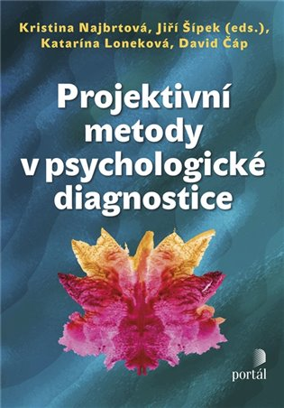 Projektivní metody v psychologické diagnostice - David Čáp,   Booksquad.ink