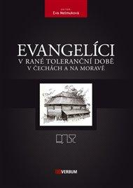 Evangelíci v rané toleranční době v Čechách a na Moravě
