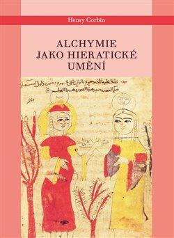 Obálka titulu Alchymie jako hieratické umění