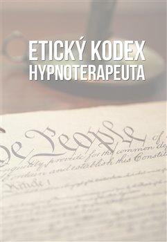 Obálka titulu Etický kodex hypnoterapeuta