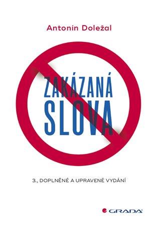 Zakázaná slova:3., doplněné a upravené vydání - Antonín Doležal | Booksquad.ink