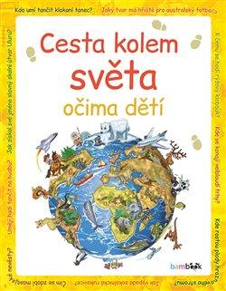 Obálka titulu Cesta kolem světa očima dětí