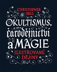 Okultismus, čarodějnictví a magie
