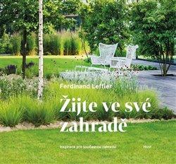 Obálka titulu Žijte ve své zahradě