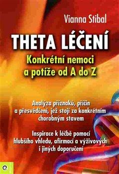 Obálka titulu Theta léčení - Nemoci a potíže od A–Z